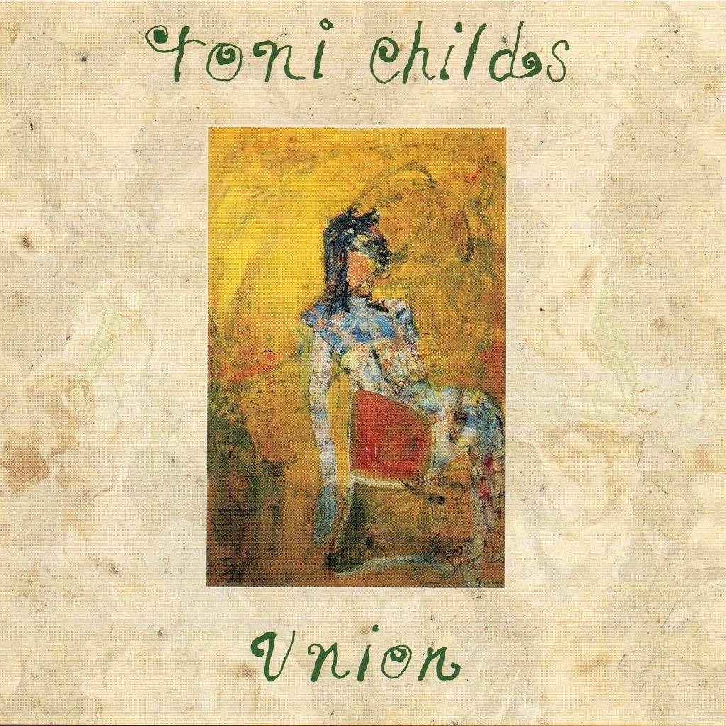 Lautstark-Kolumne: Toni Childs »Union« – ein Album zum Wegträumen